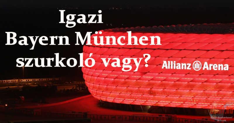 Igazi Bayern szurkoló vagy?